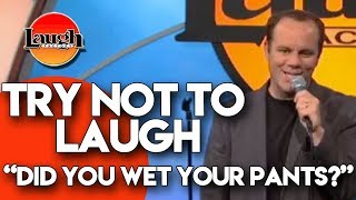 try-not-to-laugh-did-you-wet-your-pants-laugh-factory-stand-up-comedy