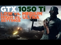 Battlefield 1   i5 2500   GTX 1050 Ti   Low vs. Medium vs. High vs. Ultra Settings   1080p
