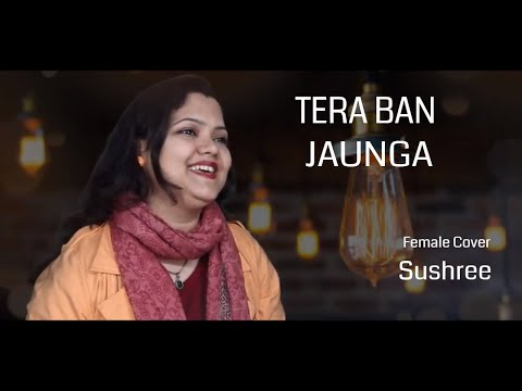 Download Lagu  Tera Ban Jaunga | Kabir Singh | Akhil Sachdeva | Tulsi Kumar | Female Cover By Sushree S Nanda Mp3 Free