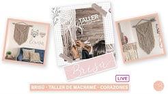 Brisú - Taller de Macramé - Live Corazones