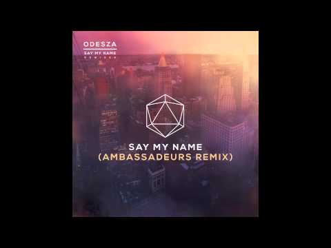 Say My Name (feat. Zyra) (Ambassadeurs Remix)