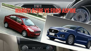 Which Is Best Maruti Suzuki Dzire Vs Ford aspire 2017?