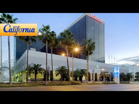 Hilton Los Angeles Airport Hotels California