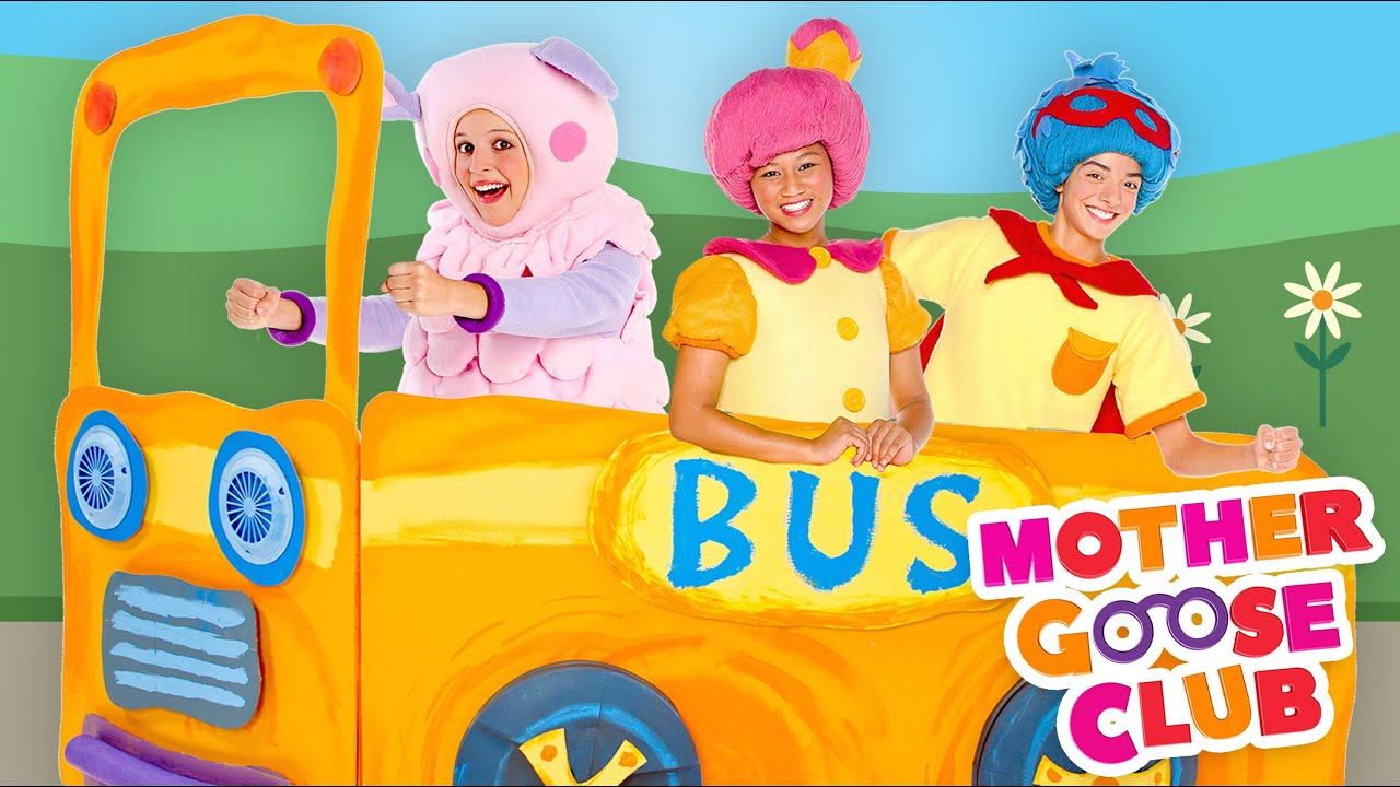 The Wheels on the Bus Go Round and Round - Mother Goose Club Songs ...