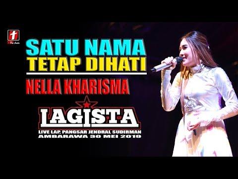 Free Download Nella Kharisma Satu Nama Tetap Dihati Terbaru Lagista Live Ambarawa 2019 Mp3 dan Mp4