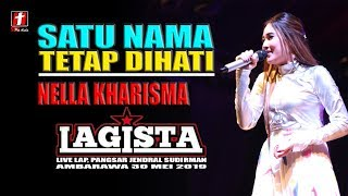 Gambar cover NELLA KHARISMA SATU NAMA TETAP DIHATI TERBARU LAGISTA LIVE AMBARAWA 2019