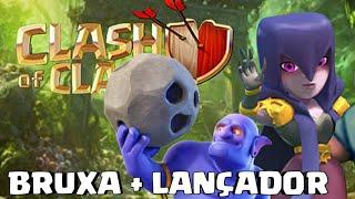 ESTRATÉGIA BRUXA E LANÇADOR CV11 | Clash Of Clans