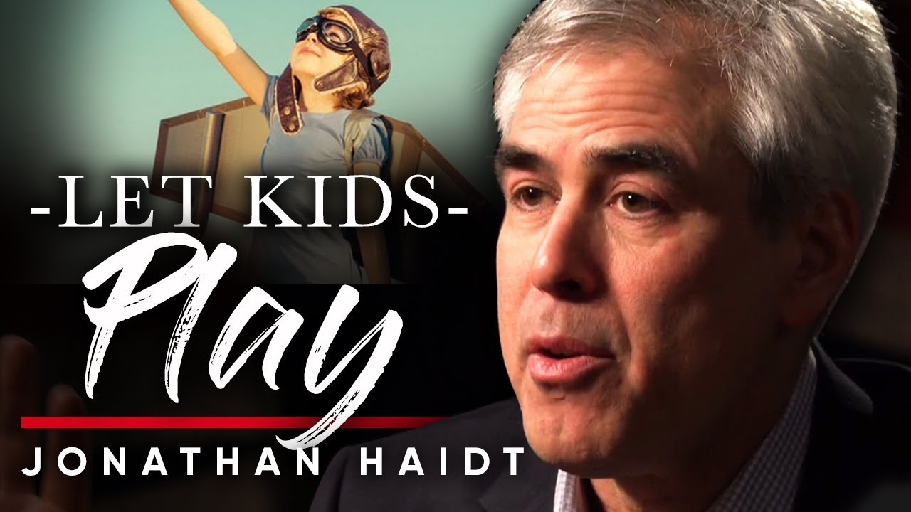 JONATHAN HAIDT - LET KIDS PLAY: How Does Over Parenting Destroy Children | London Real