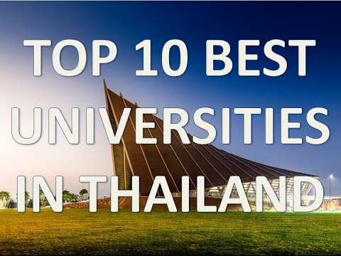 Top 10 Best Universities In Thailand/Top 10 Mejores Universidades De Tailandia