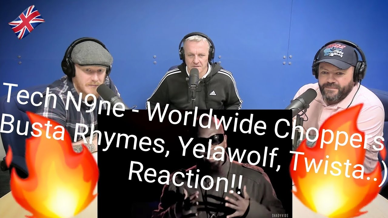Tech N9ne - Worldwide Choppers ( Busta Rhymes, Yelawolf, Twista..) REACTION! | OFFICE BLOKES REACT!!