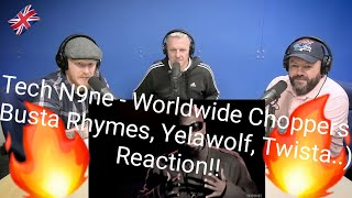 Tech N9ne - Worldwide Choppers ( Busta Rhymes, Yelawolf, Twista..) REACTION!   OFFICE BLOKES REACT!!