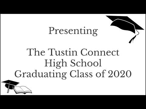 Tustin Connect School Virtual Graduation