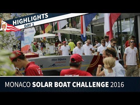 Monaco Solar Boat Challenge 2016  - Day 1