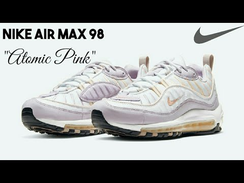 Atomic Pink Nike Air Max 2018 NIKE AIR MAX 98 DROPS IN