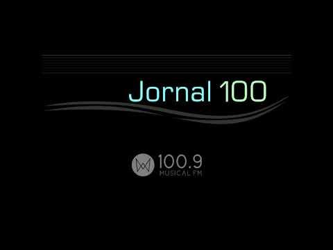 Jornal 100 - Musical FM 100.9