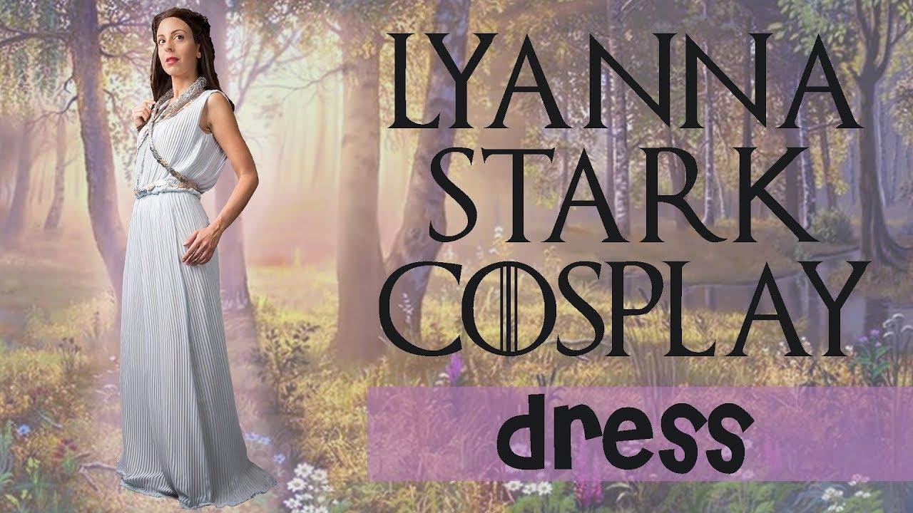 How To Lyanna Stark Cosplay Dress English Youtube