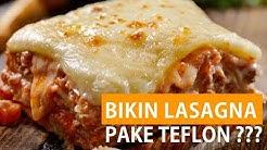 Daftar Resep Lasagna Teflon Tutorial Kreasi Mie Sederhana
