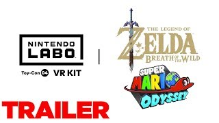 Nintendo Labo: VR Kit Trailer for Mario Odyssey VR & Breath of the Wild VR