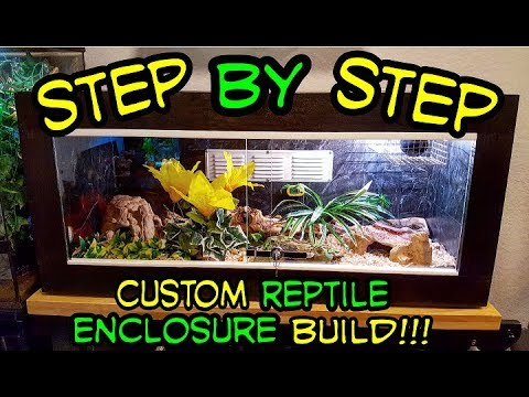 **STEP BY STEP** CUSTOM REPTILE ENCLOSURE BUILD!!!