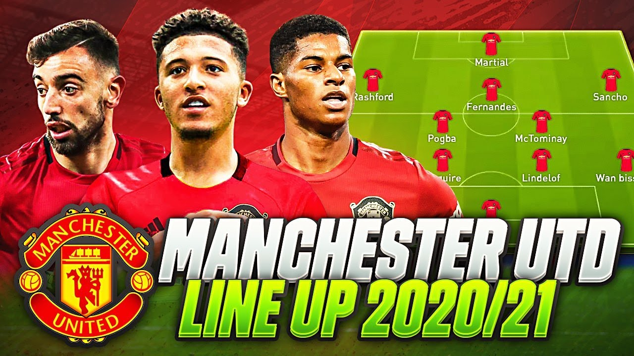 Omg Manchester United Line Up 2020 21 Man Utd Confirmed Transfers Targets Summer 2020 With Sancho Youtube