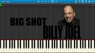 Billy Joel - Big Shot Piano Tutorial (Synthesia + MIDI)