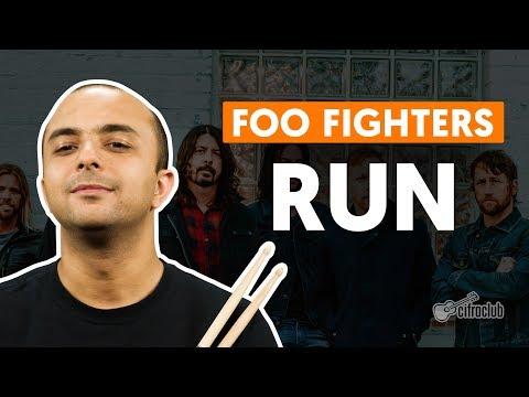 RUN - Foo Fighters (aula de bateria)
