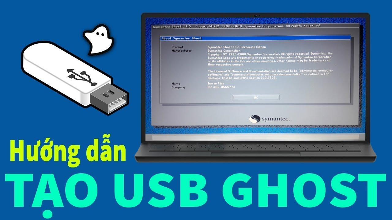 Chu Đặng Phú HƯỚNG DẬN TẠO USB GHOST ĐỂ CỨU HỘ MÁY TÍNH