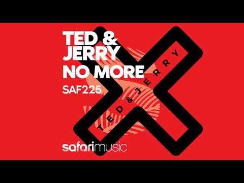 Ted & Jerry - No More (Original edit)