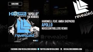 Hardwell feat. Amba Shepherd - Apollo (Noisecontrollers Remix) - OUT NOW