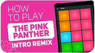 How to play: THE PINK PANTHER (Intro Remix) - SUPER PADS - Kit PANTHER