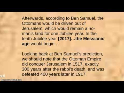 THE MESSIANIC AGE BEGINS JUBILEE 2017! RABBI JUDAH BEN SAMUEL PROPHECY