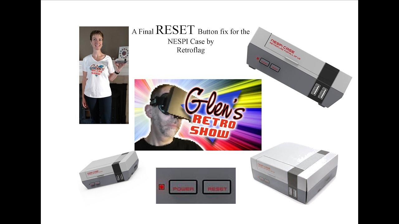 Retroflag Nespi Case Reset Button Safe Shutdown Fix Youtube
