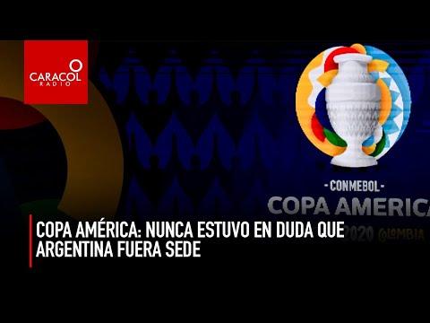 Copa América: Nunca estuvo en duda que Argentina fuera sede