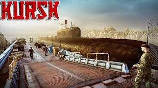 KURSK - Ep. 01 - Boarding Legendary Giant Nuclear Submarine | Kursk Gameplay