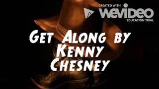 Get Along Lyrics By Kenny Chesney Mp3