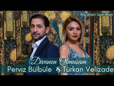 Perviz Bulbule & Turkan Velizade - Divanen Olmusam 2018 (ORGINAL)