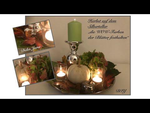 DIY: Herbst auf dem Silberteller, herbstliche Deko mit WOW...