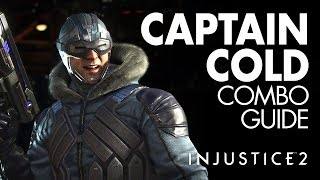 CAPTAIN COLD Beginner Combo Guide - Injustice 2