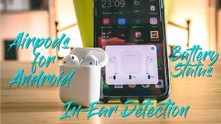 Apple AirPods on Android?!! - How to Get Battery Status & Ear Detection on Android.