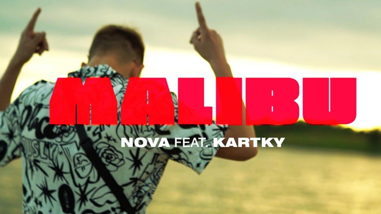 Nova - Malibu feat. Kartky