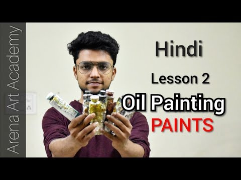 Best oil Paints- Supplies for oil painting beginners- Hindi tutorial [Arena Art Academy]