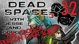 DEAD SPACE 3 [Dodger's View] w/ Jesse Part 32