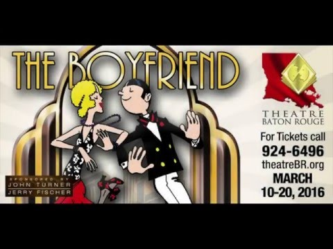 """""""The Boyfriend"""" - Presented by the Young Actors Program at Theatre Baton Rouge (Promo Spot)"""