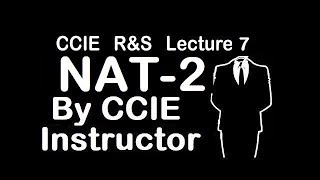 How NAT works- Part 2 | CCIE R&S Lecture-7 | WhatsApp +91-9990592001