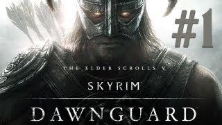 SKYRIM - серия 41 [Dawnguard #1. Первое поручение]
