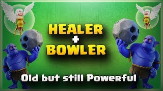 Healer+Bowler= Old But Still Powerful | TH11 War Strategy #122 | COC 2017 |