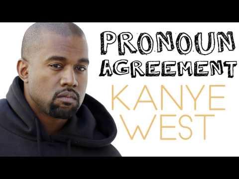 Pronoun Agreement Errors: Celebrity Grammar with Kanye West!