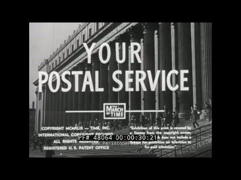 1948 U.S. POSTAL SERVICE DOCUMENTARY