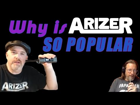 Why are Arizer Vapes SO POPULAR? – Troy and Jerry talking Arizer Solo and Solo 2