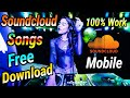 How to Download Soundcloud Songs And Music in Android Mobile Phone 100% Work 2018